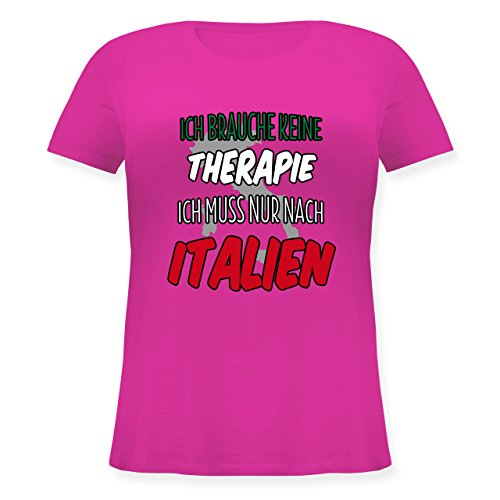 Länder - Ich brauche keine Therapie ich muss nur nach Italien - Lockeres Damen-Shirt in großen Größen mit Rundhalsausschnitt Fuchsia