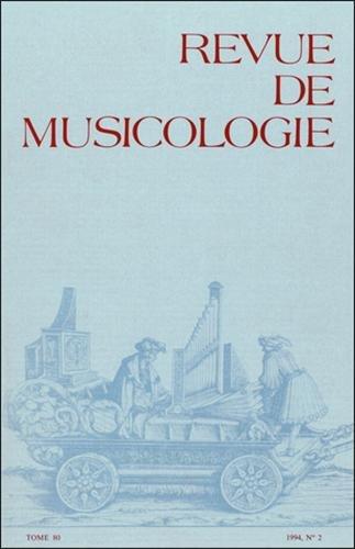 Revue de musicologie tome 80, n° 2 (1994)