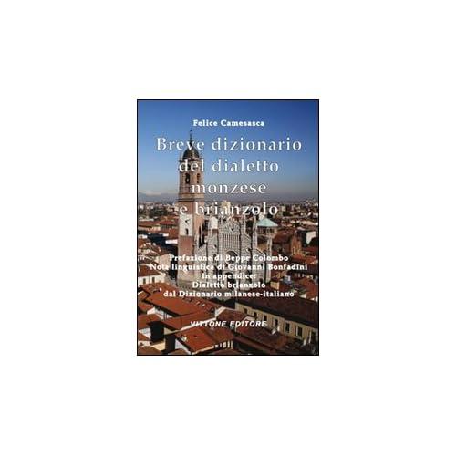 Breve Dizionario Del Dialetto Monzese E Brianzolo