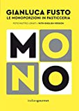 Mono. Le monoporzioni in pasticceria. Ediz. bilingue