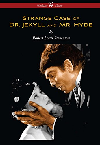 Strange Case of Dr. Jekyll and Mr. Hyde (Wisehouse Classics Edition) (English Edition) par Robert Louis Stevenson