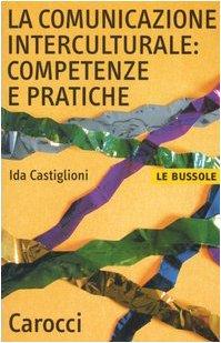 La comunicazione interculturale: competenze e...