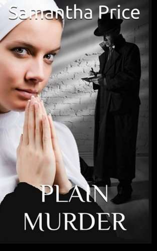 Plain Murder Amish Secret Widows Society Volume 8