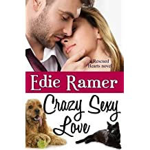 [(Crazy Sexy Love)] [By (author) Edie Ramer] published on (February, 2014)