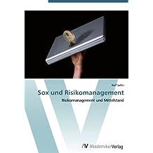 Sox und Risikomanagement: Risikomanagement und Mittelstand