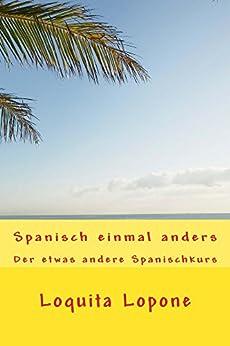 Spanisch einmal anders
