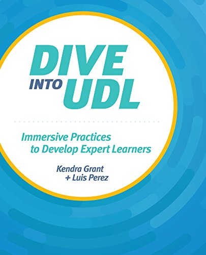 Dive into UDL (Universal Design for Learning): Immersive Practices to Develop Expert Learners (English Edition)