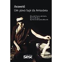 Araweté: Um povo tupi da Amazônia (Portuguese Edition)