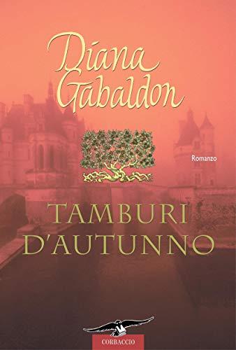 Outlander. Tamburi dautunno: Outlander #6 (Italian Edition) eBook ...