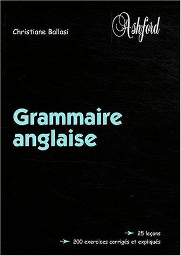 Grammaire anglaise par Christiane Ballasi