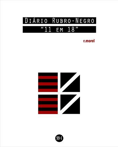 Diário Rubro-Negro: 11 em 18 (Coleção