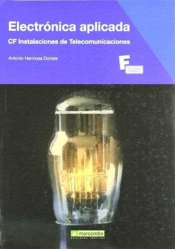 Electrónica aplicada por Antonio Hermosa Donate