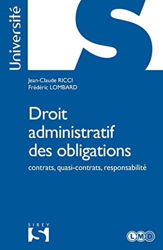 Droit administratif des obligations - Nouveauté: contrats, quasi-contrats, responsabilité