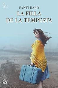 La filla de la tempesta par  Santi Baró Raurell