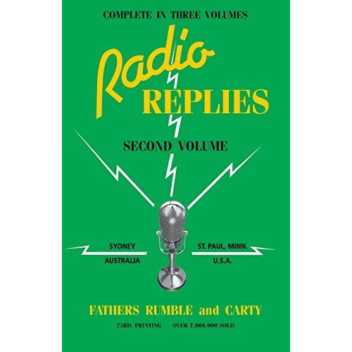 Radio Replies: Volume 2 by Fathers Rumble and Carty (1979-09-01)