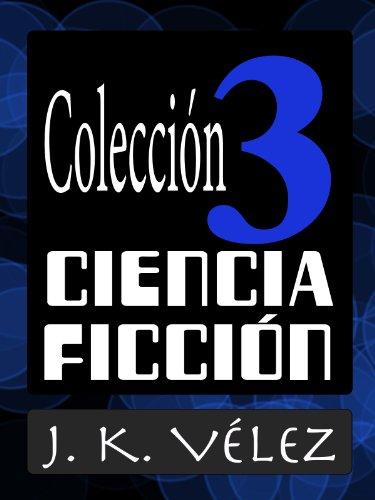 COLECCIÓN CIENCIA FICCIÓN 3