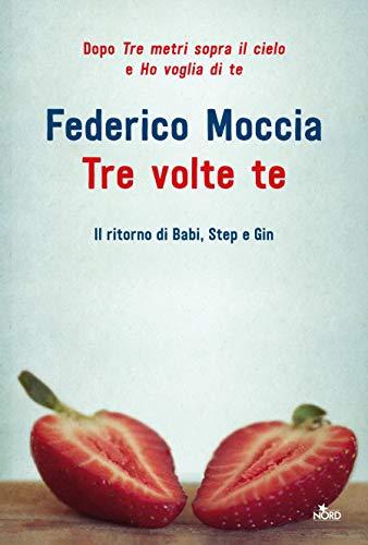 Tre volte te (Italian Edition)