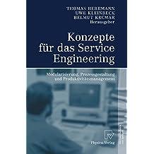 Konzepte für das Service Engineering: Modularisierung, Prozessgestaltung und Produktivitätsmanagement: Modularisierung, Prozessgestaltung Und Produktivitatsmanagement