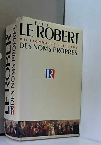 Le petit Robert des noms propres : Alphabétique et analogique