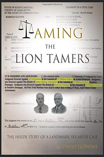 Taming the Lion Tamers: The Inside Story of a Landmark Sex Abuse Case Landmark Cases