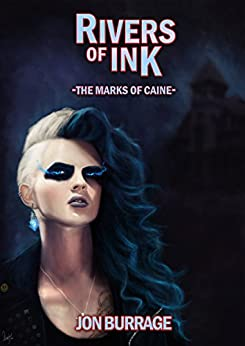 Rivers of Ink (The Marks of Caine Book 3) by [Burrage, Jon]