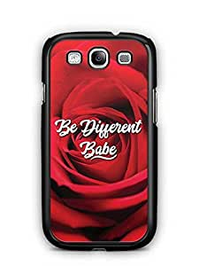 YuBingo Be Different Babe Designer Mobile Case Back Cover for Samsung Galaxy S3