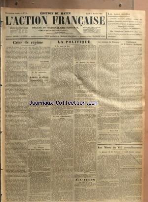 ACTION FRANCAISE (L') [No 21] du 21/01/1924 - CRISE ET REGIME - A LA MEMOIRE DE MARIUS PLATEAU - LES OBSEQUES DU POETE MAURICE DU PLESSYS - LES RECRUES DE DUBARRY - L'AVENEMENT DE RAMSAY MACDONALD - AUX MORTS DU 7EME ARRONDISSEMENT - POINCARE - LEON DAUDET ACCLAME