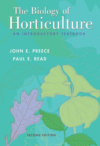 The Biology of Horticulture: An Introductory Textbook PDF Books