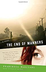 The End of Manners (Vintage Contemporaries) by Francesca Marciano (2009-05-05)