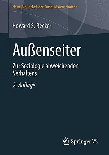 Außenseiter: Zur Soziologie abweichenden Verhaltens (Neue Bibliothek der Sozialwissenschaften)