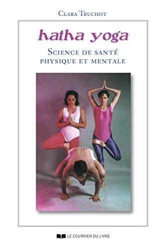 HathaYoga : Science de santé physique et mentale (French ...