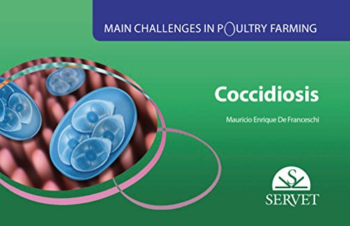 Main challenges in poultry farming. Coccidiosis - Veterinary books - Editorial Servet por Mauricio Enrique De Franceschi