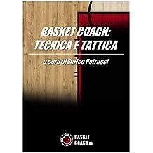 Basket coach: tecnica e tattica