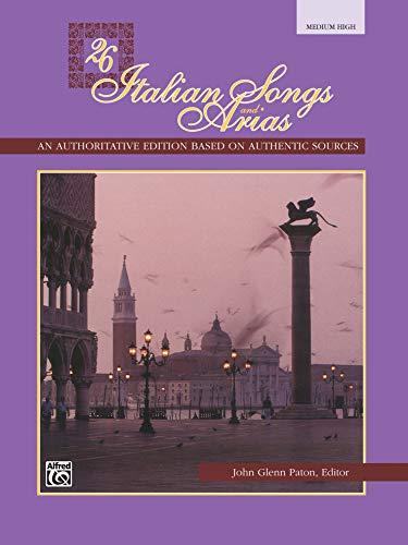 26 Italian Songs & Arias. Med/high. Bk --- Voix (Haute ou Moyenne)/Piano - Paton, John Glenn (editor) --- Alfred Publishing