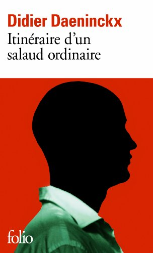 Itinéraire d'un salaud ordinaire par Didier Daeninckx