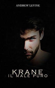 Krane: Il male puro (Vol. 1) di [Levine, Andrew]