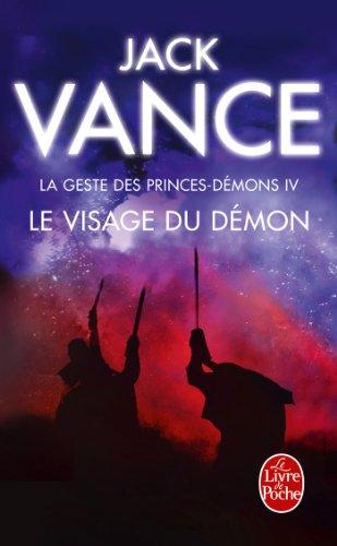 Le Visage du démon (La Geste des princes-démons, tome 4) par Jack Vance