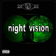 Night Vision [Explicit]
