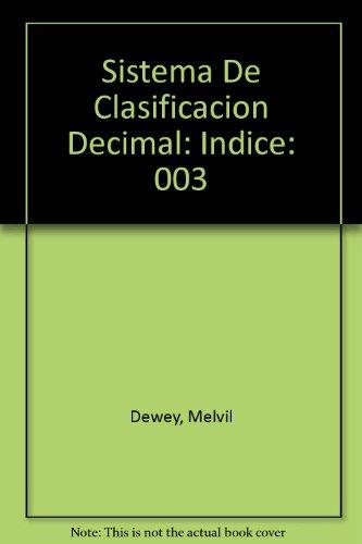 Sistema De Clasificacion Decimal: Indice: (Indice Sistema)