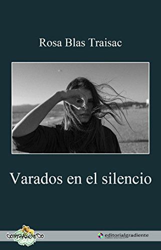 Varados en el silencio de [Blas Traisac, Rosa María]
