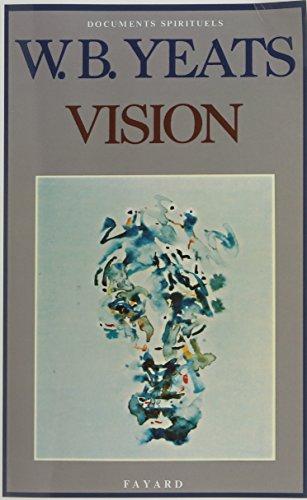 Vision (Documents spirituels) par W. B Yeats