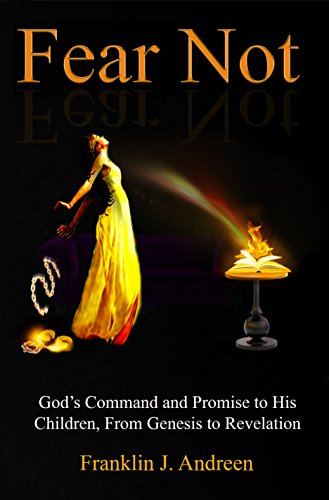 fear-not-gods-command-and-promise-to-his-children-from-genesis-to-revelation-english-edition
