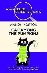 Cat Among the Pumpkins (The No. 2 Feline Detective Series) by Mandy Morton (2015-10-22)