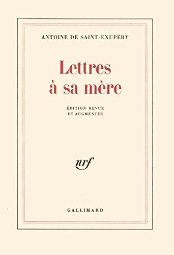 Lettres à sa mère par Antoine de Saint-Exupéry