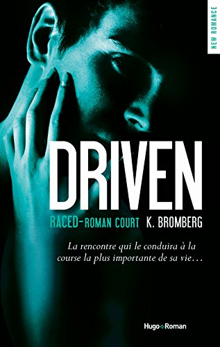 Driven Raced - Saison 3.5 (Roman court)
