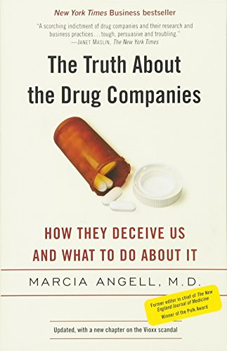 the-truth-about-the-drug-companies-how-they-deceive-us-and-what-to-do-about-it