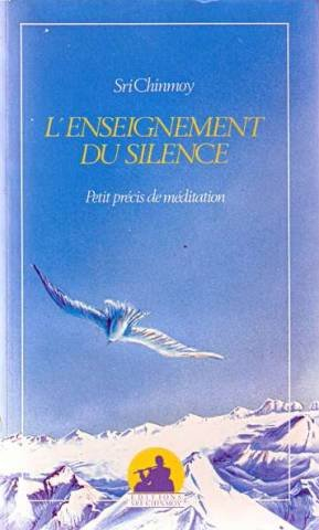 Enseignement du silence par Sri Chinmoy