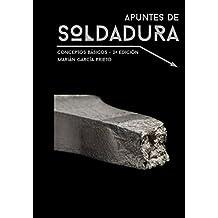 APUNTES DE SOLDADURA: CONCEPTOS BÁSICOS