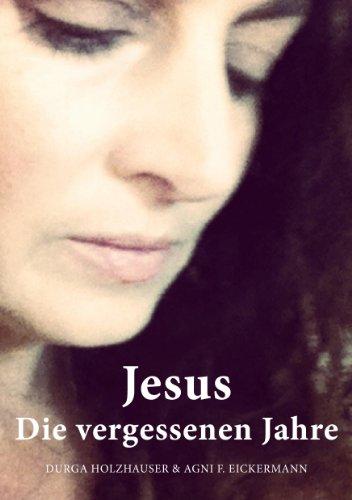 Jesus Die vergessenen Jahre (Die Serie der heiligen Geschichten 2)