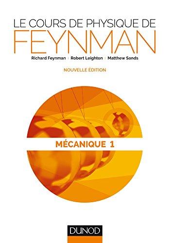 Le cours de physique de Feynman - Mcanique 1